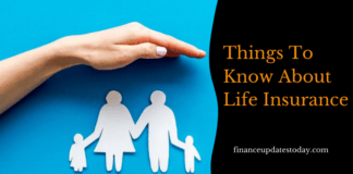 Things To Know About Life Insurance